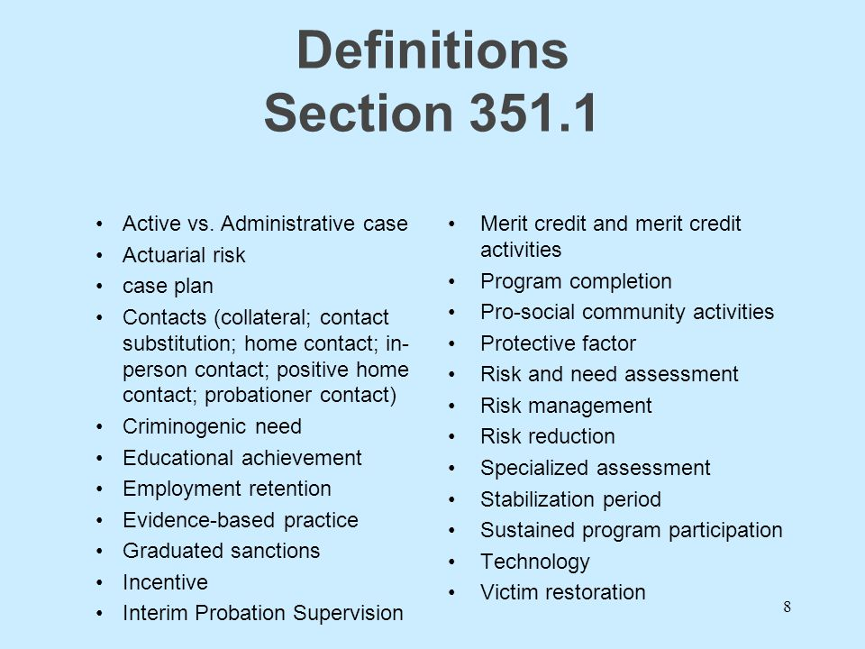 Definitions Section 351.1 Active vs. Administrative case