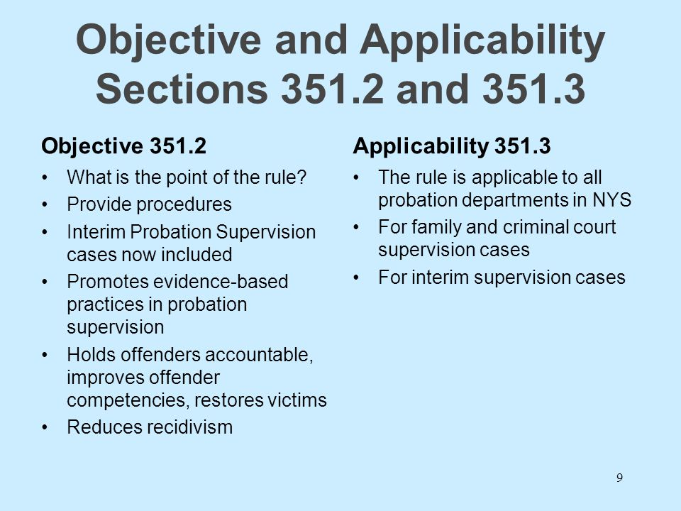 Objective and Applicability Sections 351.2 and 351.3