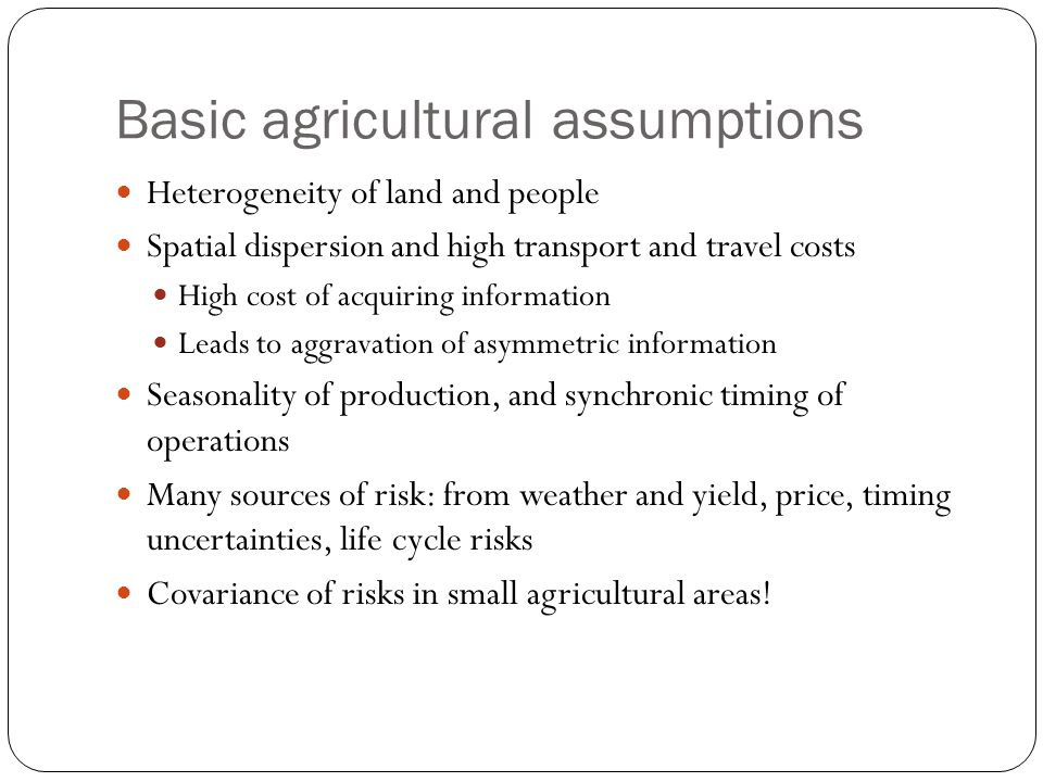 Basic agricultural assumptions