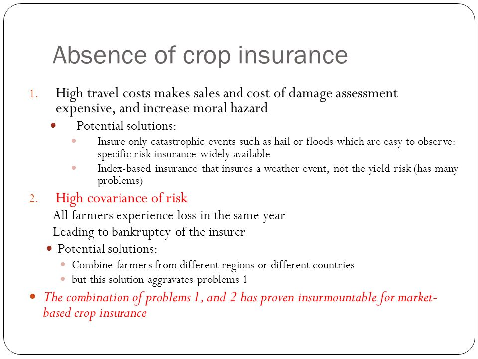Absence of crop insurance