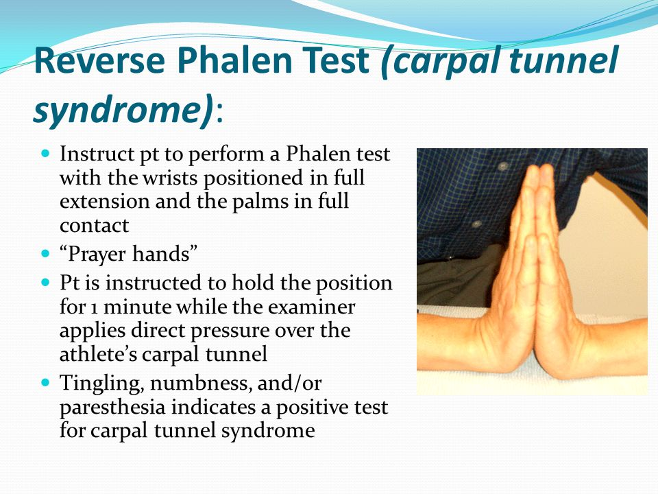 Reverse Phalen Test (carpal tunnel syndrome):