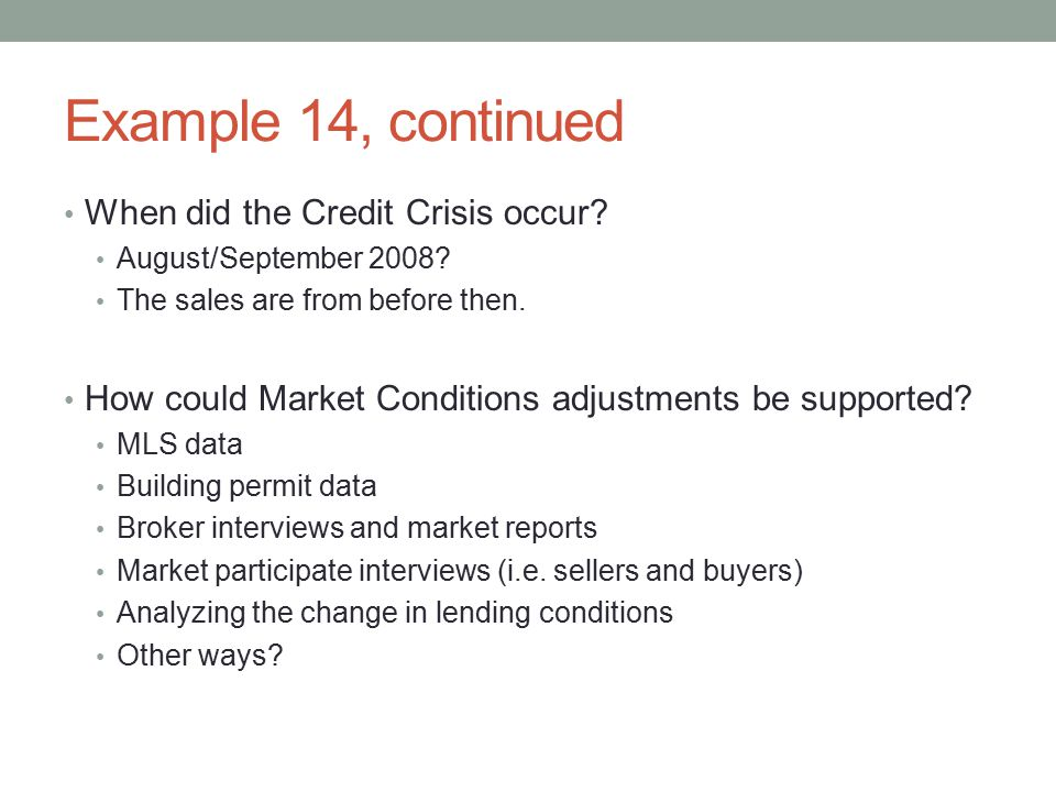 Example 14, continued When did the Credit Crisis occur
