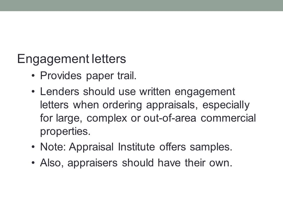 Engagement letters Provides paper trail.