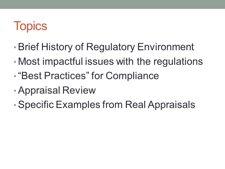 Topics Brief History of Regulatory Environment