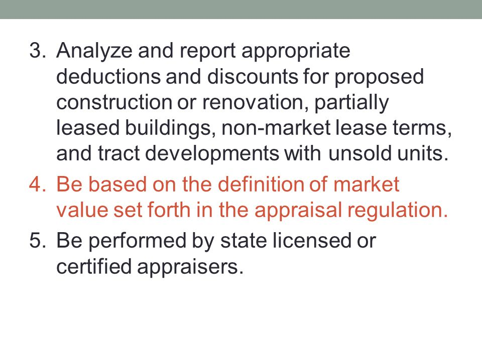 Analyze and report appropriate deductions and discounts for proposed construction or renovation, partially leased buildings, non-market lease terms, and tract developments with unsold units.