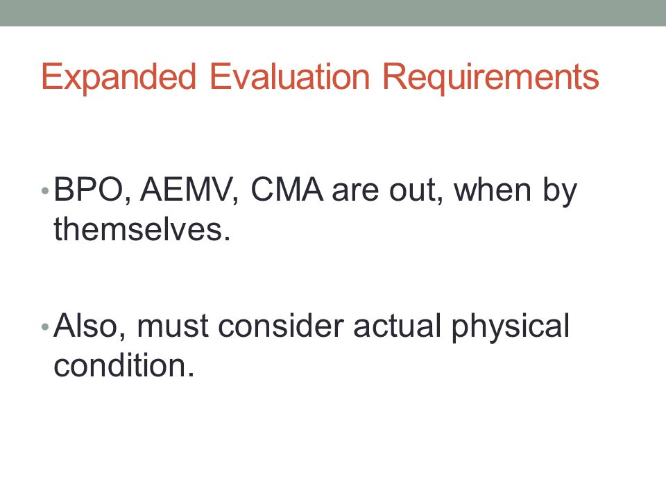 Expanded Evaluation Requirements