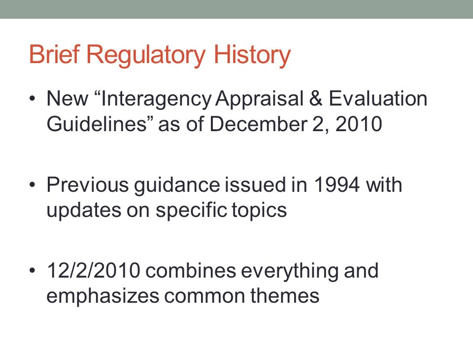 Brief Regulatory History