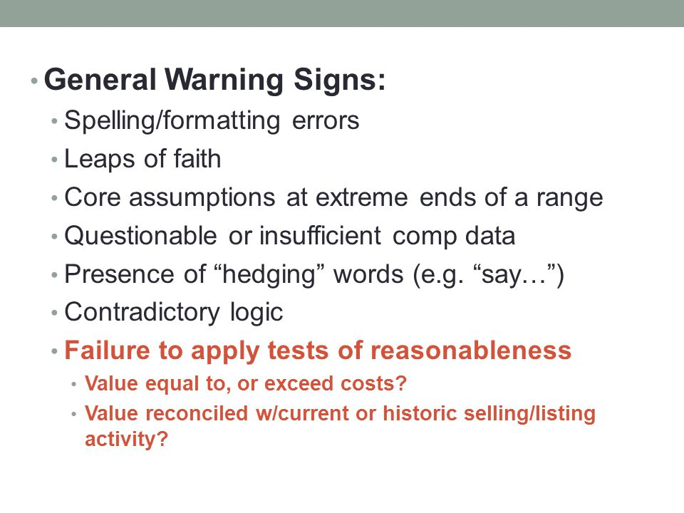General Warning Signs: