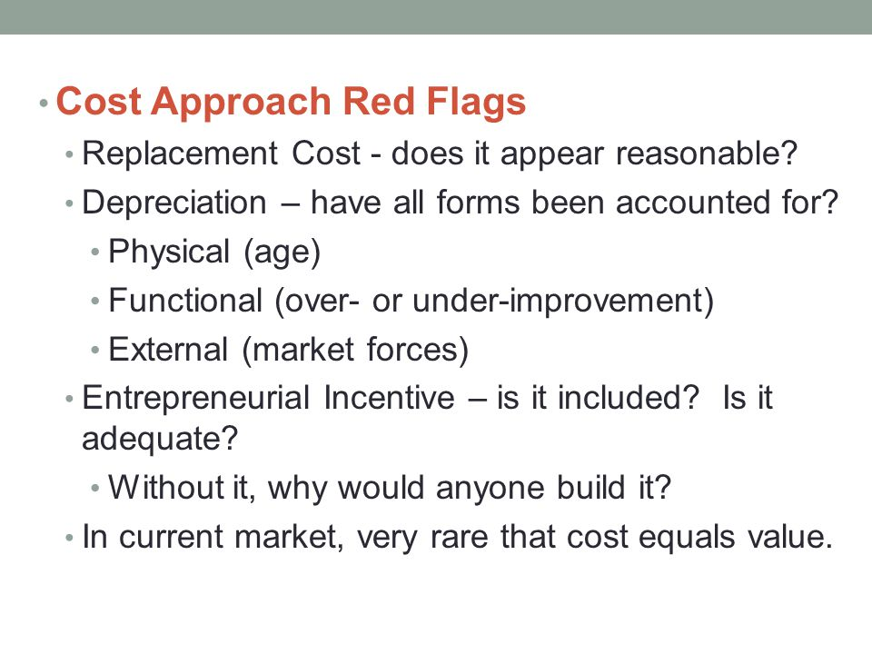 Cost Approach Red Flags
