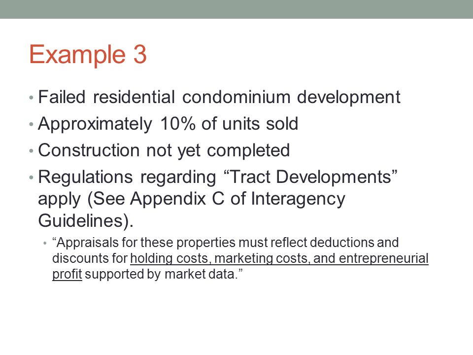 Example 3 Failed residential condominium development
