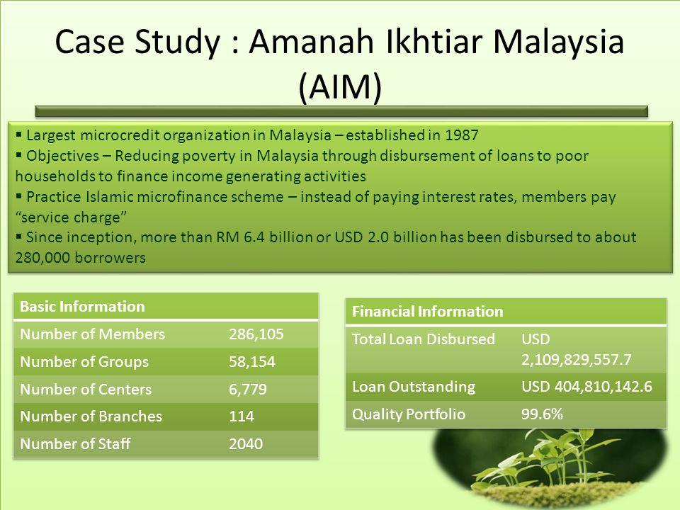 Case Study : Amanah Ikhtiar Malaysia (AIM)