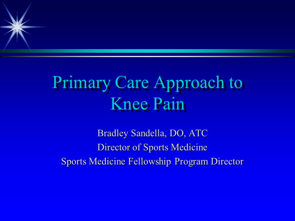 Primary Care Approach to Knee Pain