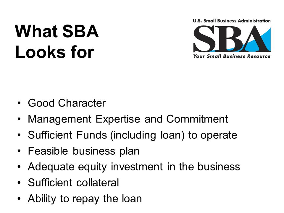 What SBA Looks for Good Character Management Expertise and Commitment