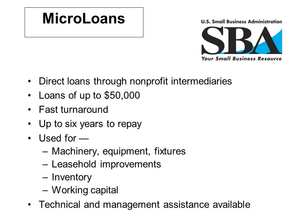 MicroLoans Direct loans through nonprofit intermediaries