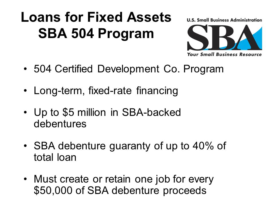 Loans for Fixed Assets SBA 504 Program