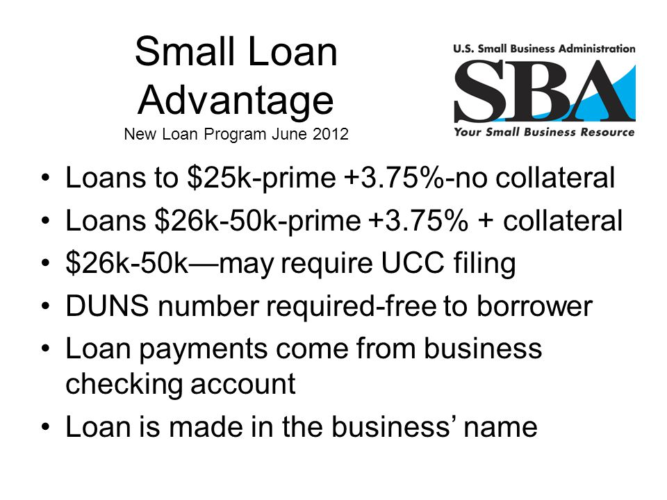 Small Loan Advantage New Loan Program June 2012