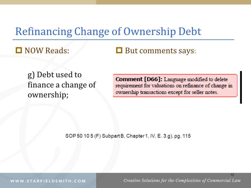 Refinancing Change of Ownership Debt