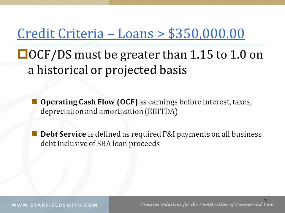 Credit Criteria – Loans > $350,000.00