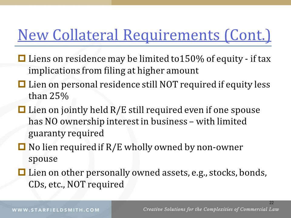 New Collateral Requirements (Cont.)