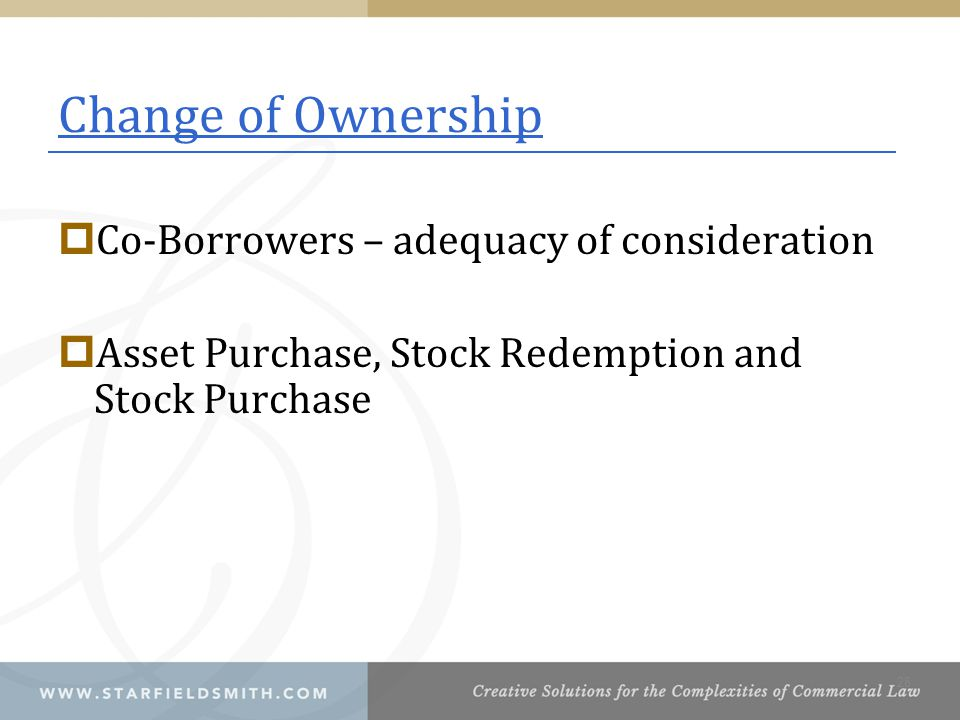 Change of Ownership Co-Borrowers – adequacy of consideration