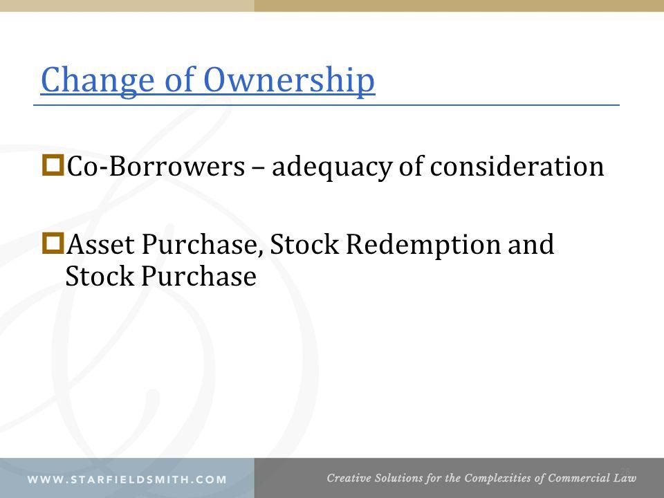 Change of Ownership Co-Borrowers – adequacy of consideration