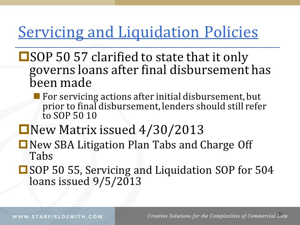 Servicing and Liquidation Policies