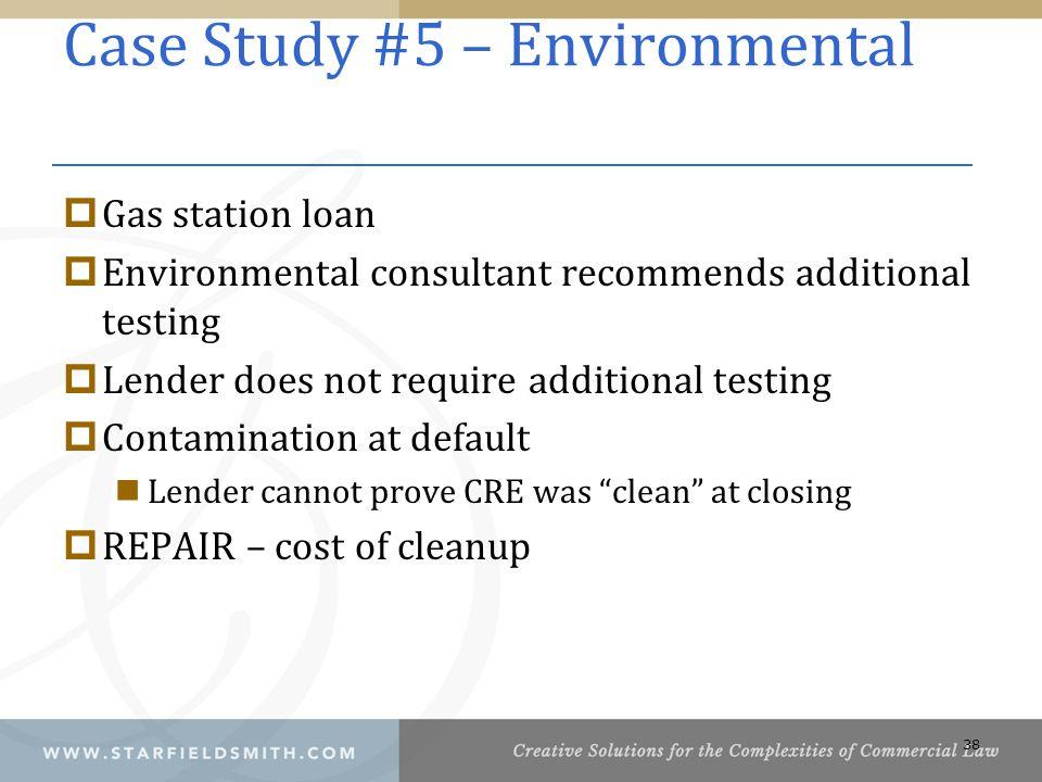 Case Study #5 – Environmental