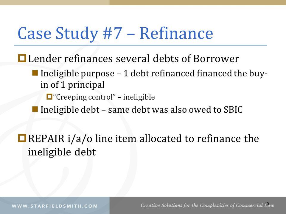 Case Study #7 – Refinance