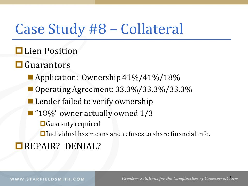 Case Study #8 – Collateral