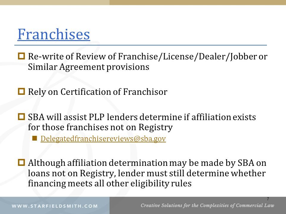 Franchises Re-write of Review of Franchise/License/Dealer/Jobber or Similar Agreement provisions. Rely on Certification of Franchisor.