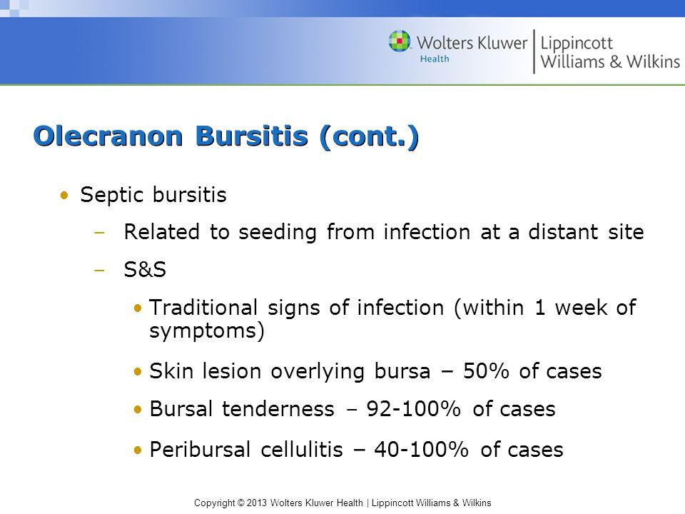 Olecranon Bursitis (cont.)