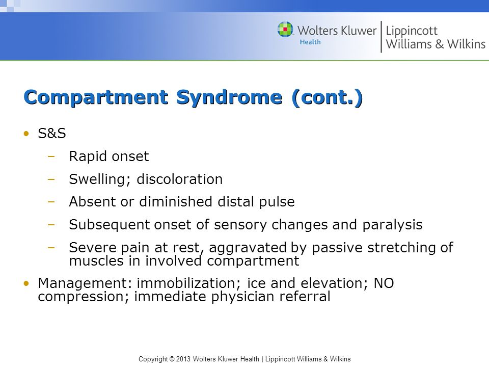 Compartment Syndrome (cont.)