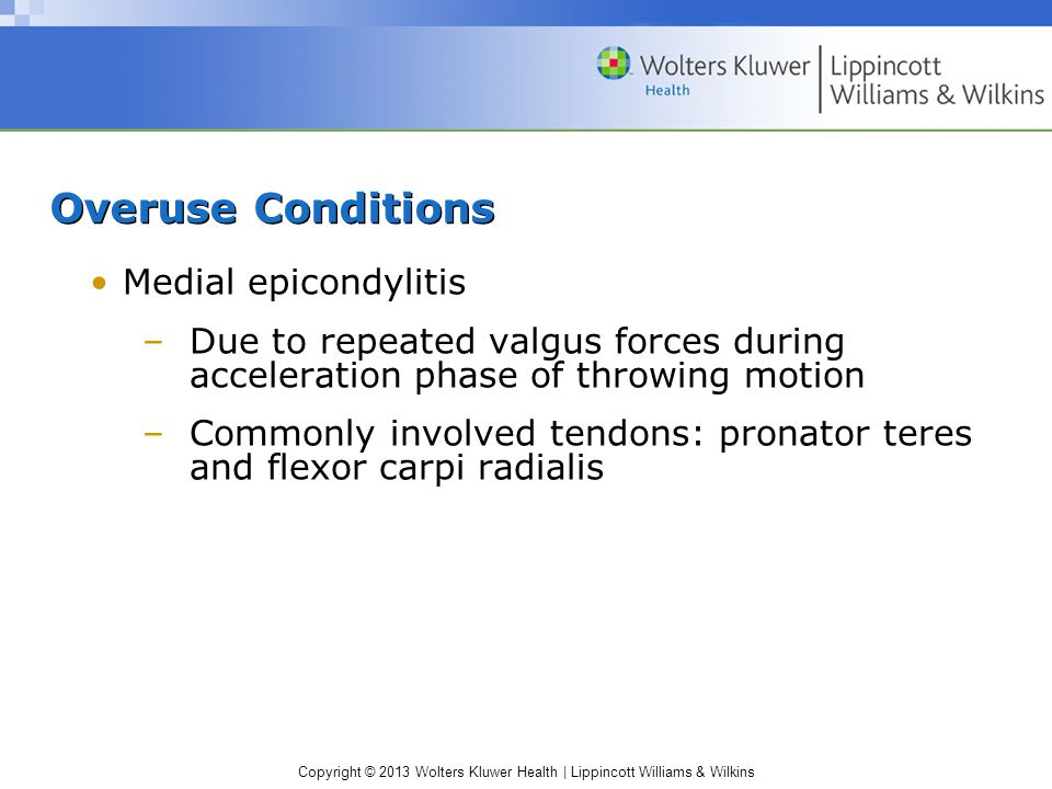 Overuse Conditions Medial epicondylitis