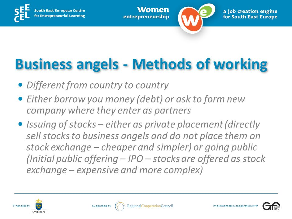 Business angels - Methods of working
