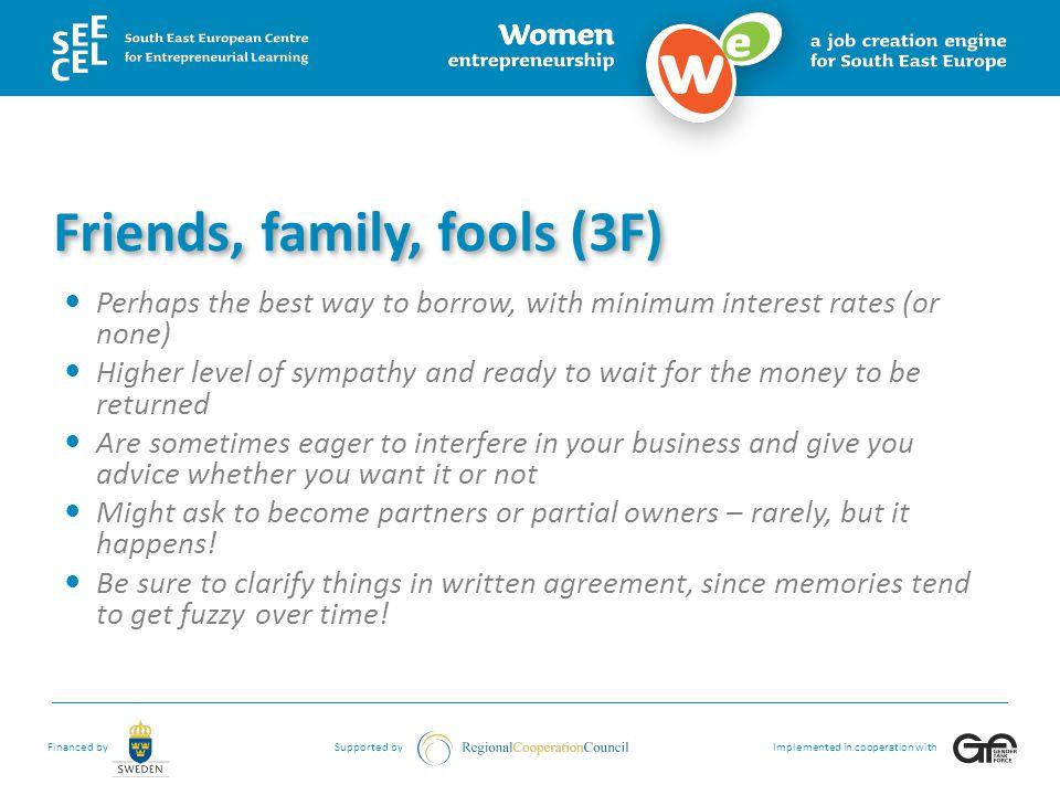 Friends, family, fools (3F)