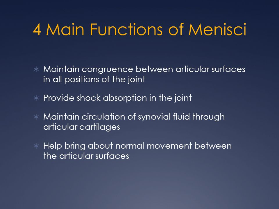 4 Main Functions of Menisci