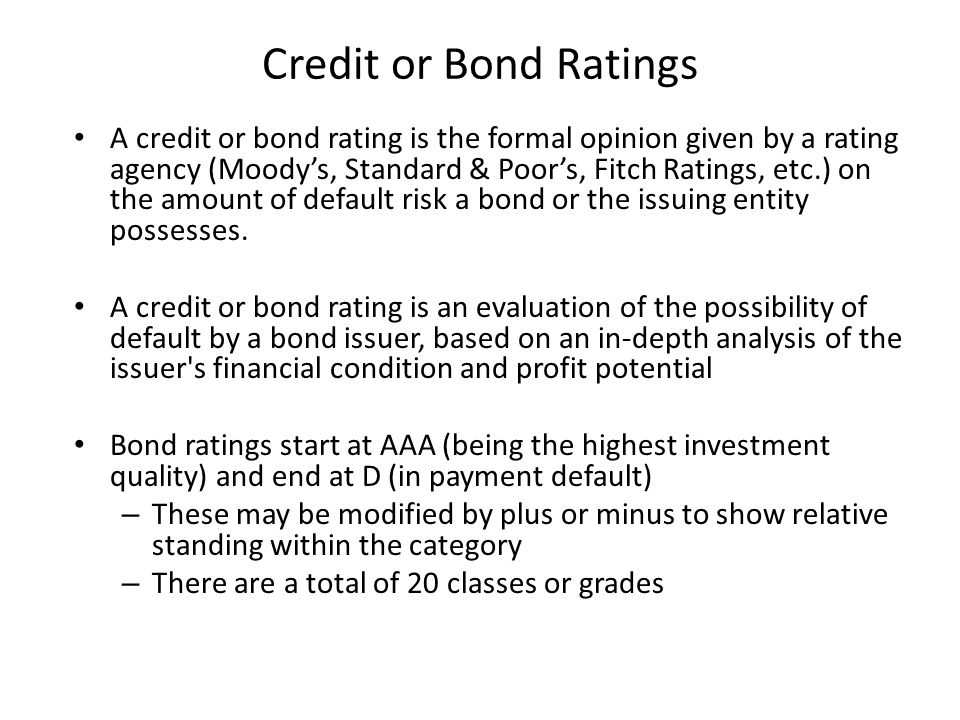 Credit or Bond Ratings
