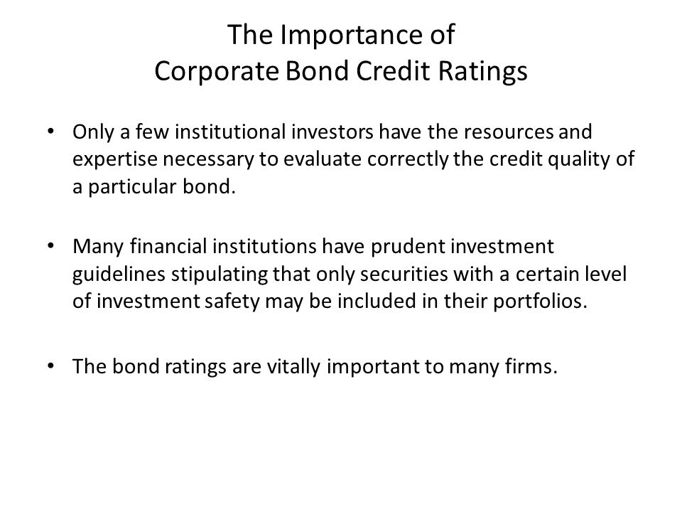 The Importance of Corporate Bond Credit Ratings