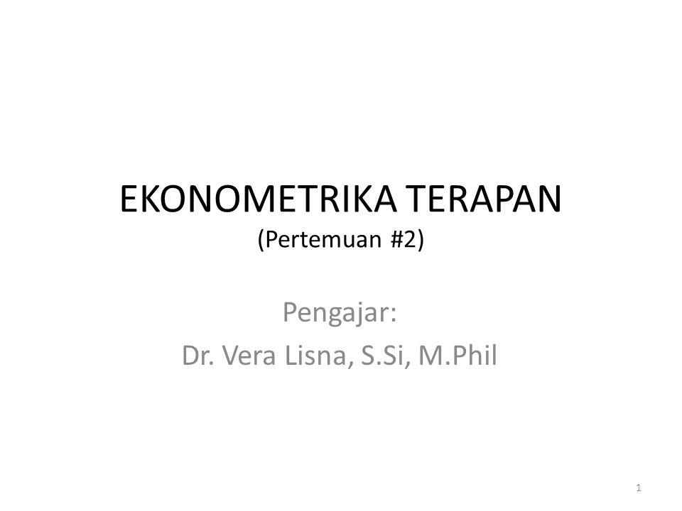 EKONOMETRIKA TERAPAN (Pertemuan #2)