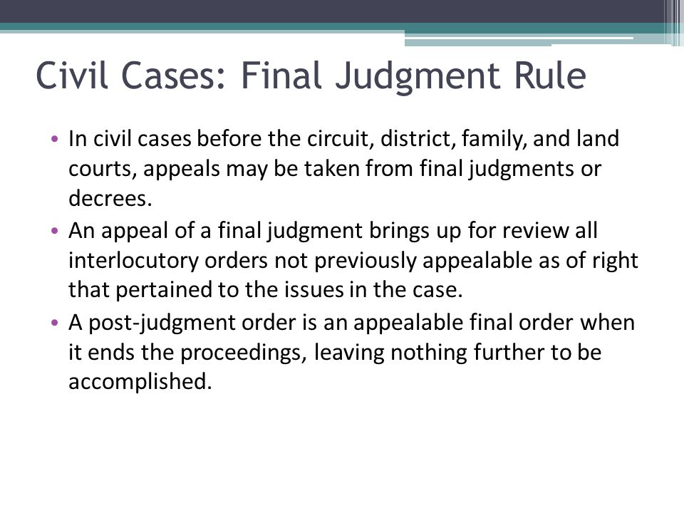 Civil Cases: Final Judgment Rule