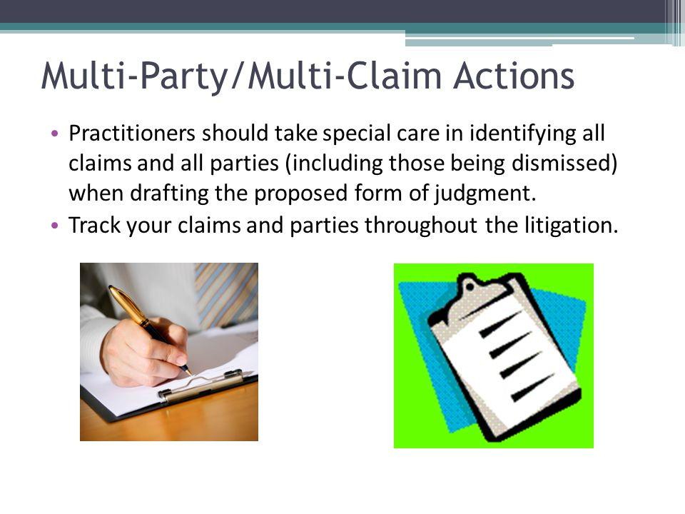 Multi-Party/Multi-Claim Actions