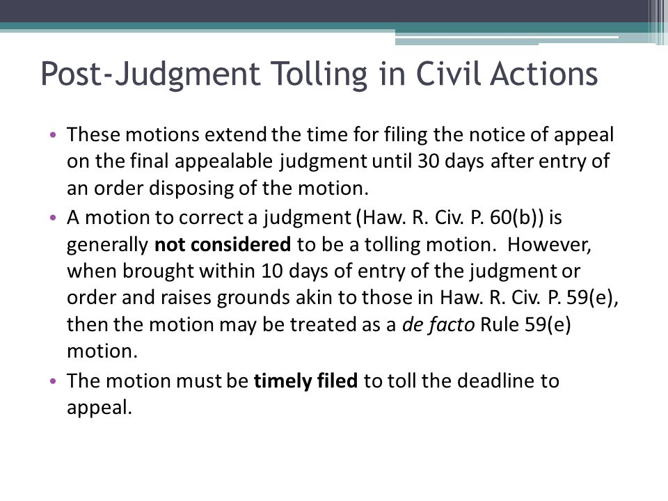Post-Judgment Tolling in Civil Actions