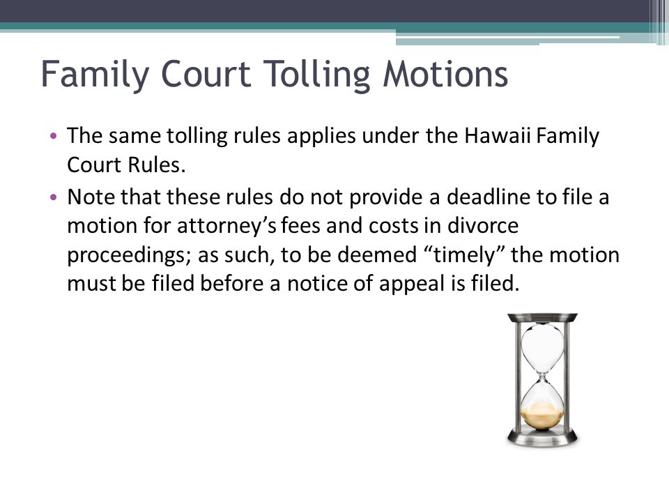Family Court Tolling Motions