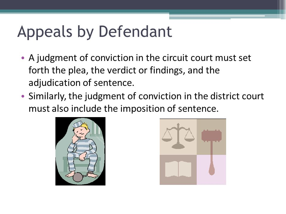 Appeals by Defendant