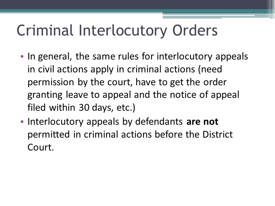 Criminal Interlocutory Orders