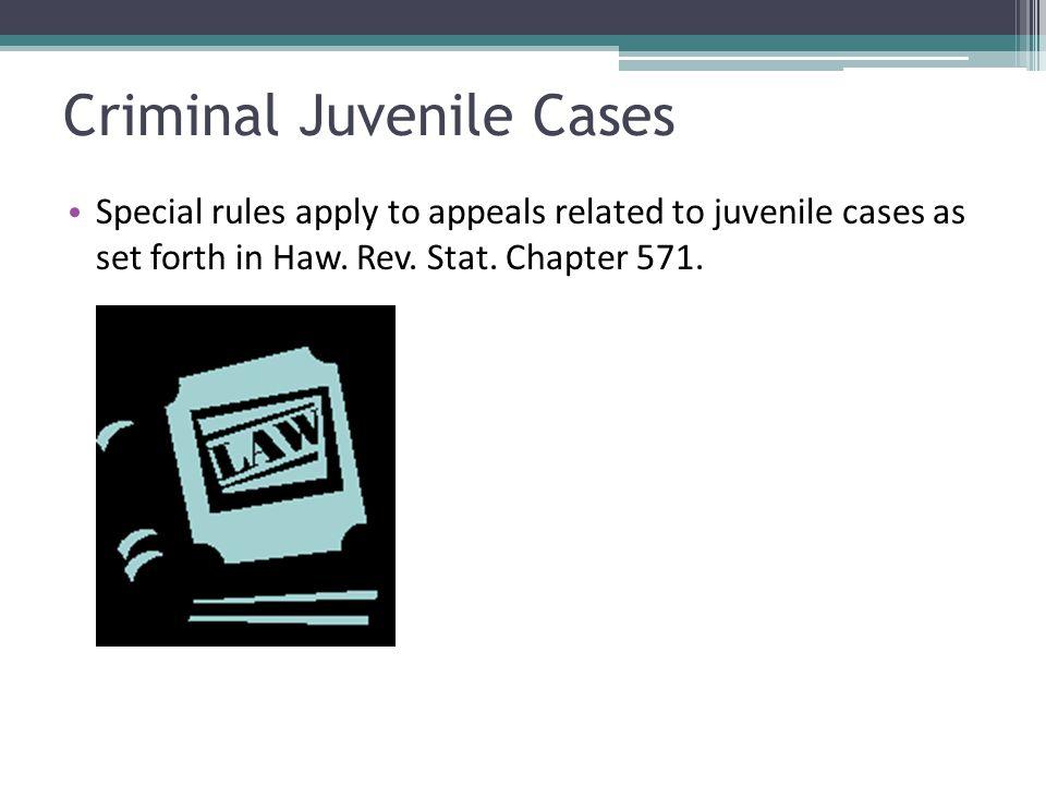 Criminal Juvenile Cases