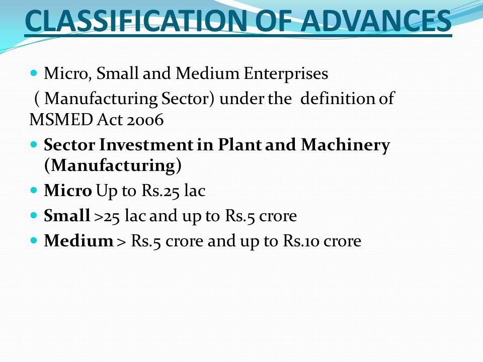 CLASSIFICATION OF ADVANCES