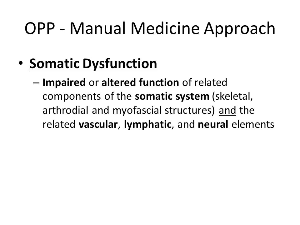 OPP - Manual Medicine Approach