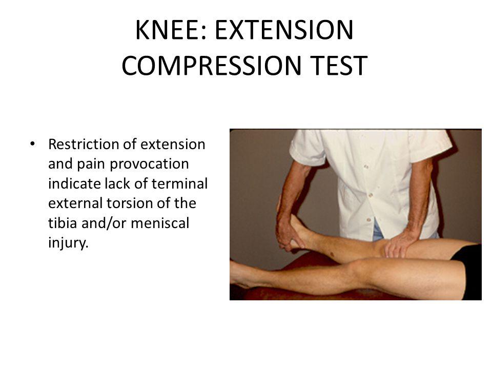 KNEE: EXTENSION COMPRESSION TEST