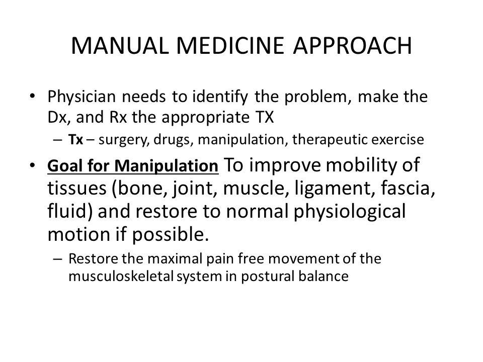 MANUAL MEDICINE APPROACH
